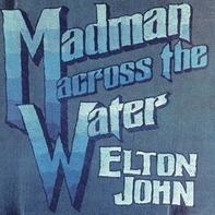 Elton John - Madman Across.. -Remast-