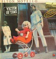 Elton Motello - Victim Of Time
