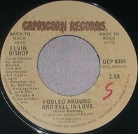 Elvin Bishop - Fooled Around And Fell In Love / Struttin' My Stuff