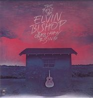Elvin Bishop - The Best Of Elvin Bishop Crabshaw Rising
