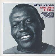 Elvin Jones - It Don't Mean A Thing ...