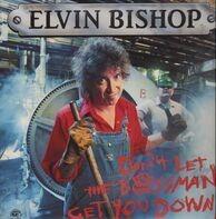 Elvin Bishop - Don't Let The Bossman Get You Down