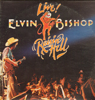 Elvin Bishop - Raisin' Hell
