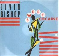 Elvin Bishop - sweet cocaine / catfish