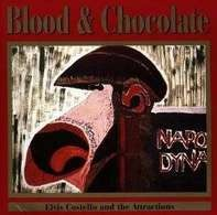 Elvis Costello And The Attractions, Elvis Costello & The Attractions - Blood & Chocolate