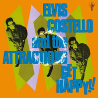 Elvis Costello & The Attractions - Get Happy!