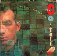 Elvis Costello - The Only Flame In Town