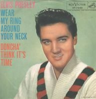 Elvis Presley - Wear My Ring Around Your Neck