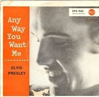 Elvis Presley - Any Way You Want Me
