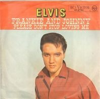Elvis Presley - Frankie And Johnny / Please Don't Stop Loving Me
