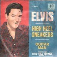 Elvis Presley - Guitar Man / High Heel Sneakers