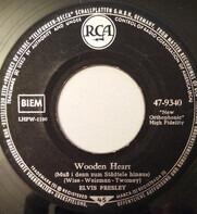 Elvis Presley - Muß I Denn, Muß I Denn (Wooden Heart) / G'schichten Aus Dem Wienerwald (Tonight's All Right For Lov