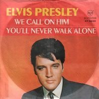Elvis Presley - We Call On Him / You'll Never Walk Alone
