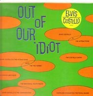 Elvis Costello - Out Of Our Idiot - Rare and Unreleased Cuts