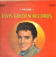 Elvis Presley - Elvis' Golden Records Volume 1