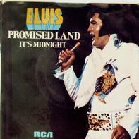 Elvis Presley - It's Midnight / Promised Land