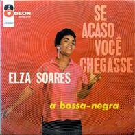 Elza Soares - Se Acaso Você Chegasse
