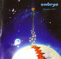 Embryo - Bremen 1971