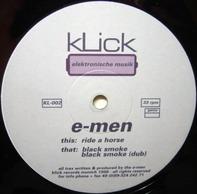 E-Men - Ride A Horse