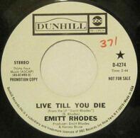 Emitt Rhodes - Live Til You Die/Promises I've Made
