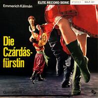 Emmerich Kálmán - Die Csárdásfürstin