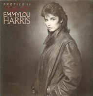 Emmylou Harris - Profile II - The Best Of Emmylou Harris