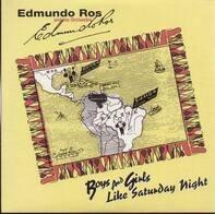 Edmundo Ros and his Orchestra - Boys and Girls / Like Saturday Night