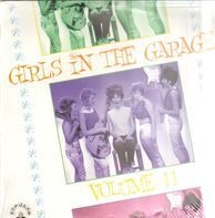 Emy Jackson, The Villagers, Tammy a.o. - Girls In The Garage Vol.11