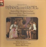 Engelbert Humperdinck, Kölner Kinderchor, Gürzenich Orchester - Hänsel und Gretel