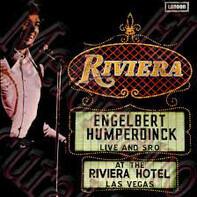 Engelbert Humperdinck - Live And S.R.O. At The Riviera Hotel, Las Vegas