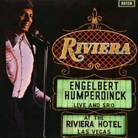Engelbert Humperdinck - Live And S.R.O. At The Riviera Hotel, Las Vegas