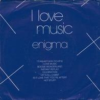Enigma - I Love Music