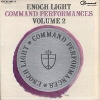 Enoch Light And The Light Brigade - Command Performances Vol. 2