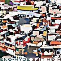 Eno, Hyde - High Life