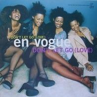 En Vogue - Don't Let Go (Love)