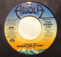 Eon - (You're The) Biggest Joke In Town