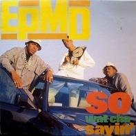 Epmd - So Wat Cha Sayin'