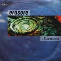 Erasure - A Little Respect