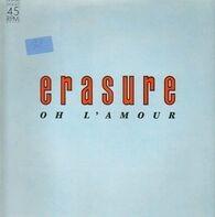 Erasure - Oh L'Amour