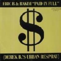 Eric B. & Rakim - Paid in Full