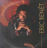 Eric Benét - Why You Follow Me