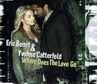 Eric Benét & Yvonne Catterfeld - Where Does The Love Go