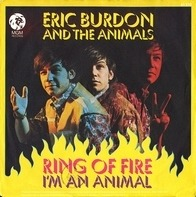 Eric Burdon & The Animals - Ring Of Fire / I'm An Animal
