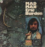 Eric Burdon - Mad Man