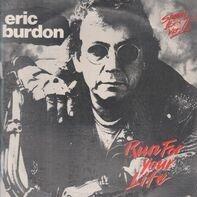 Eric Burdon - Run For Your Life