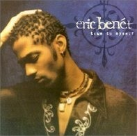 Eric Benet - True to Myself