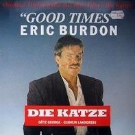 Eric Burdon - Good Times (Original Titelmelodie Aus Dem Film »Die Katze«)