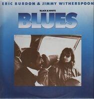 Eric Burdon & Jimmy Witherspoon - Black & White Blues