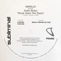 Erick Morillo - Break Down The Doors