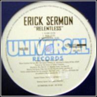 Erick Sermon - Relentless / I'm Not Him